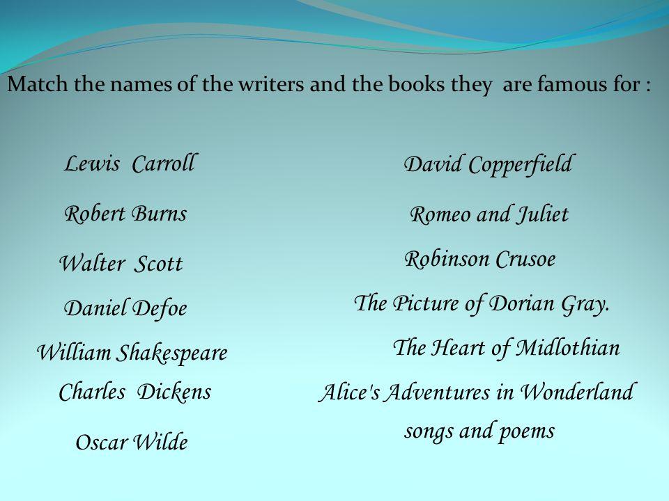 The Picture of Dorian Gray. Daniel Defoe