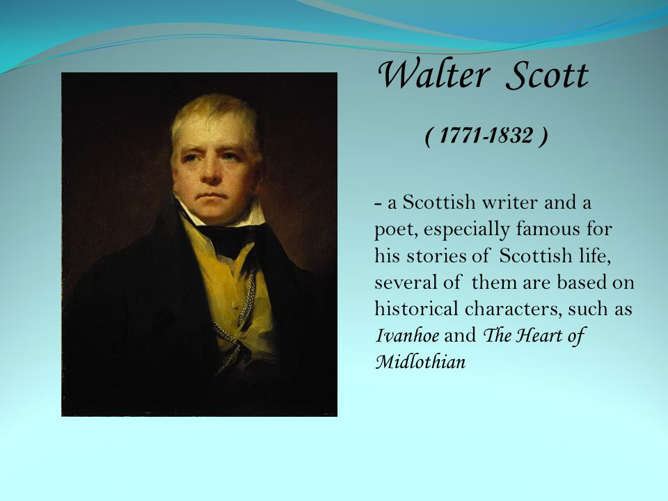 Walter Scott ( 1771-1832 )