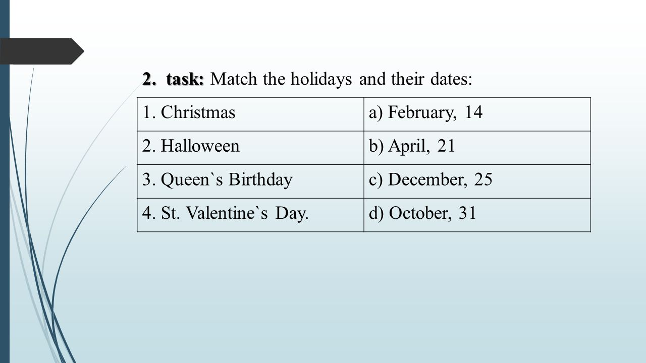 2. task: Match the holidays and their dates: