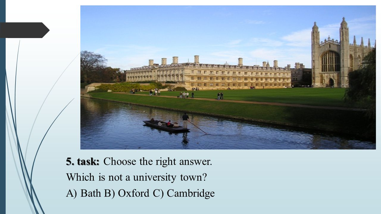 5. task: Choose the right answer. Which is not a university town
