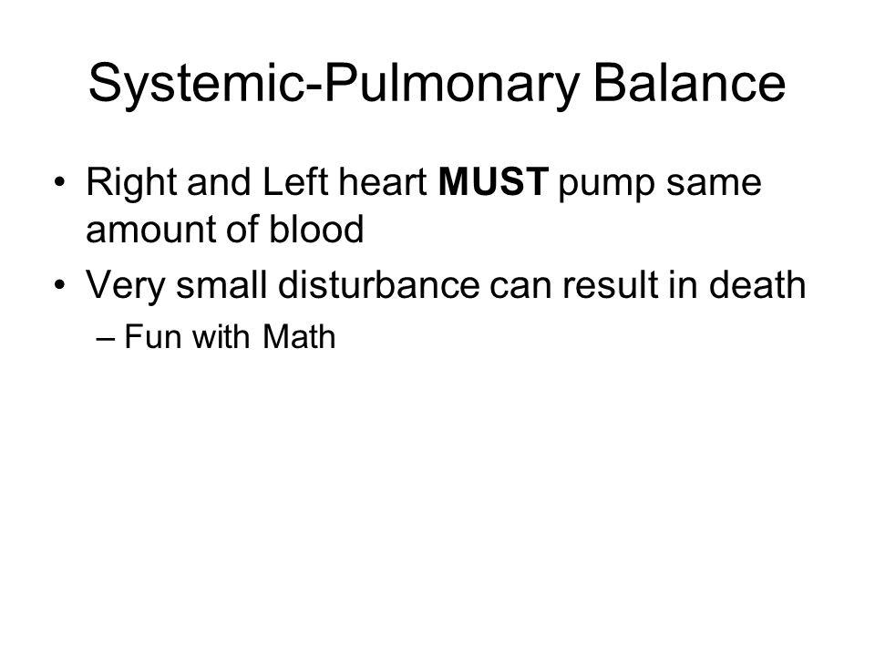 Systemic-Pulmonary Balance