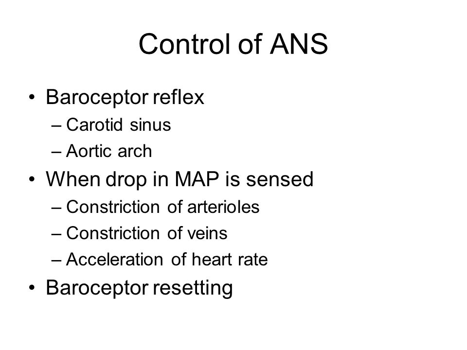 Control of ANS Baroceptor reflex When drop in MAP is sensed
