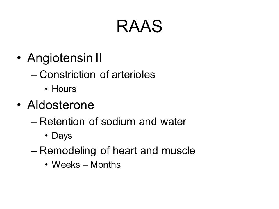 RAAS Angiotensin II Aldosterone Constriction of arterioles