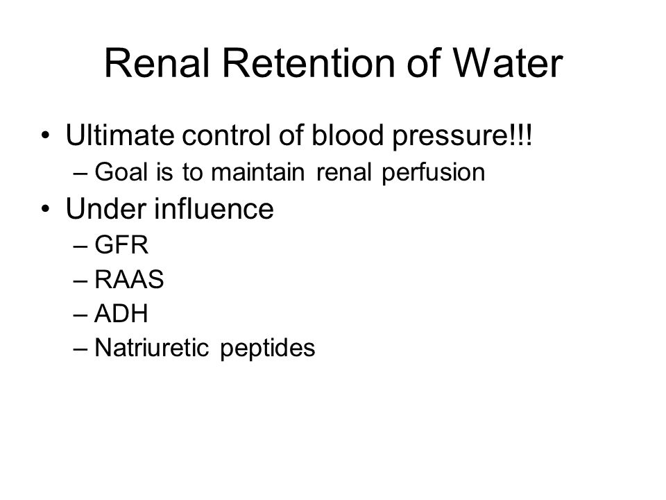 Renal Retention of Water