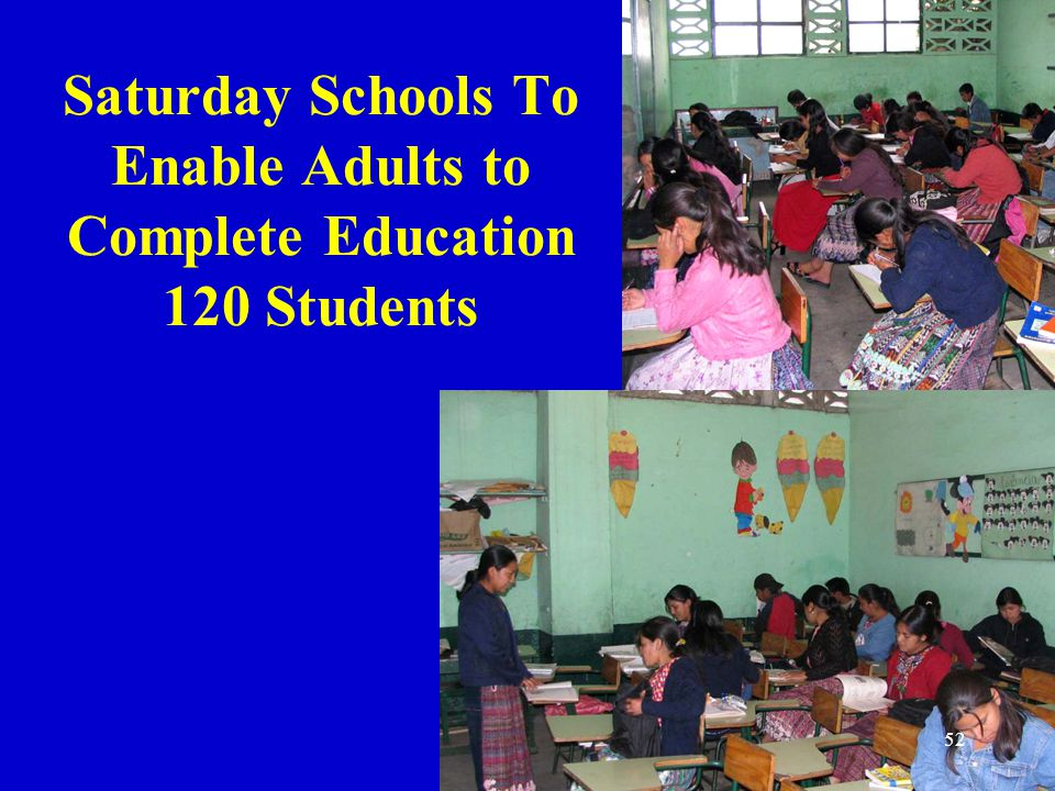 Saturday Schools To Enable Adults to Complete Education 120 Students