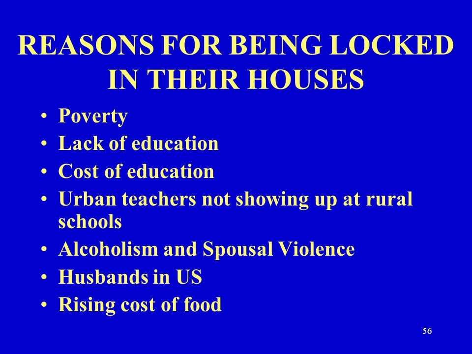 REASONS FOR BEING LOCKED IN THEIR HOUSES