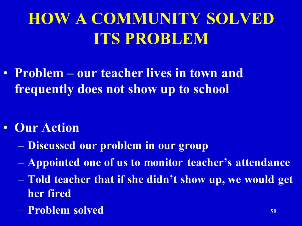 HOW A COMMUNITY SOLVED ITS PROBLEM