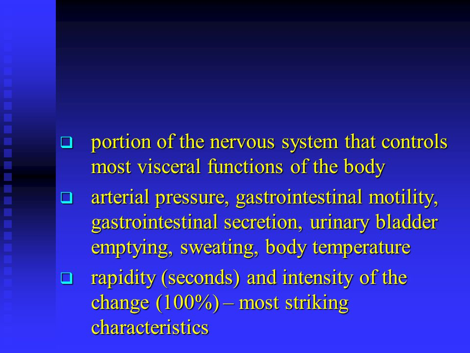 portion of the nervous system that controls most visceral functions of the body