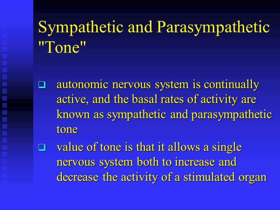 Sympathetic and Parasympathetic Tone