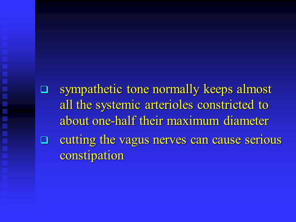 sympathetic tone normally keeps almost all the systemic arterioles constricted to about one-half their maximum diameter