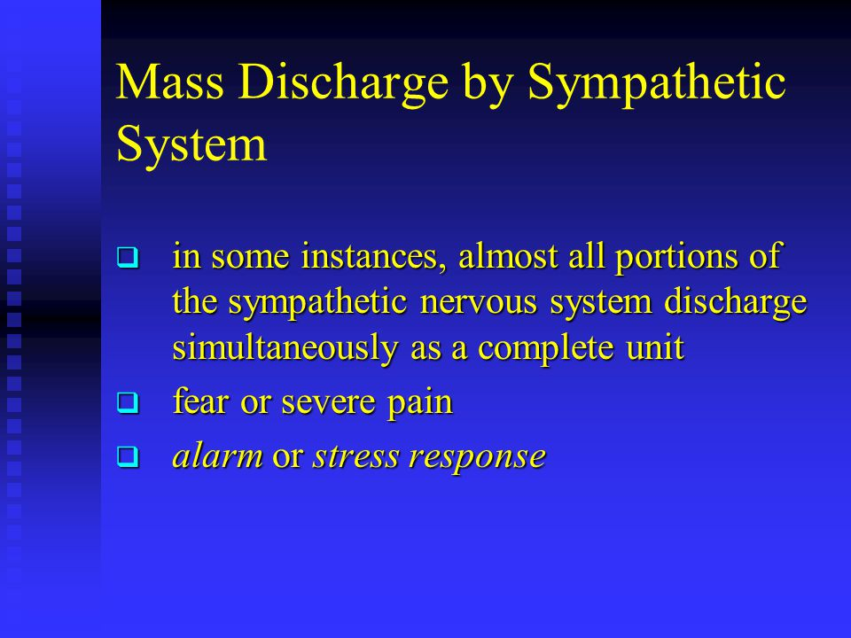 Mass Discharge by Sympathetic System