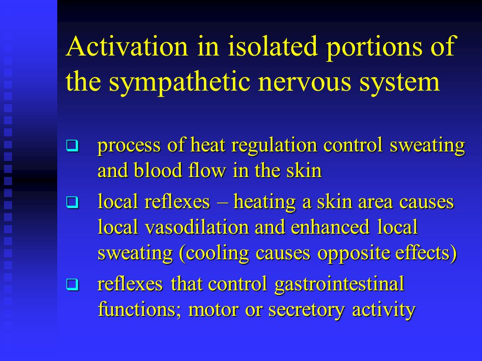 Activation in isolated portions of the sympathetic nervous system