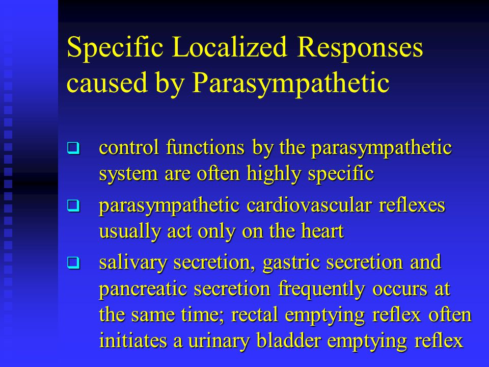 Specific Localized Responses caused by Parasympathetic