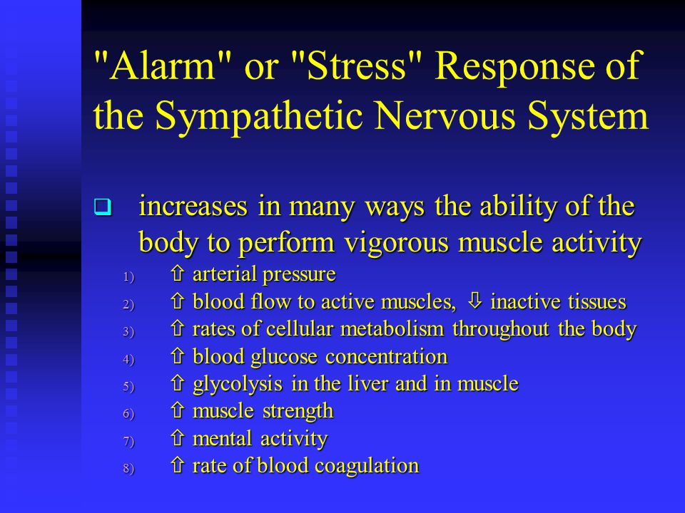Alarm or Stress Response of the Sympathetic Nervous System