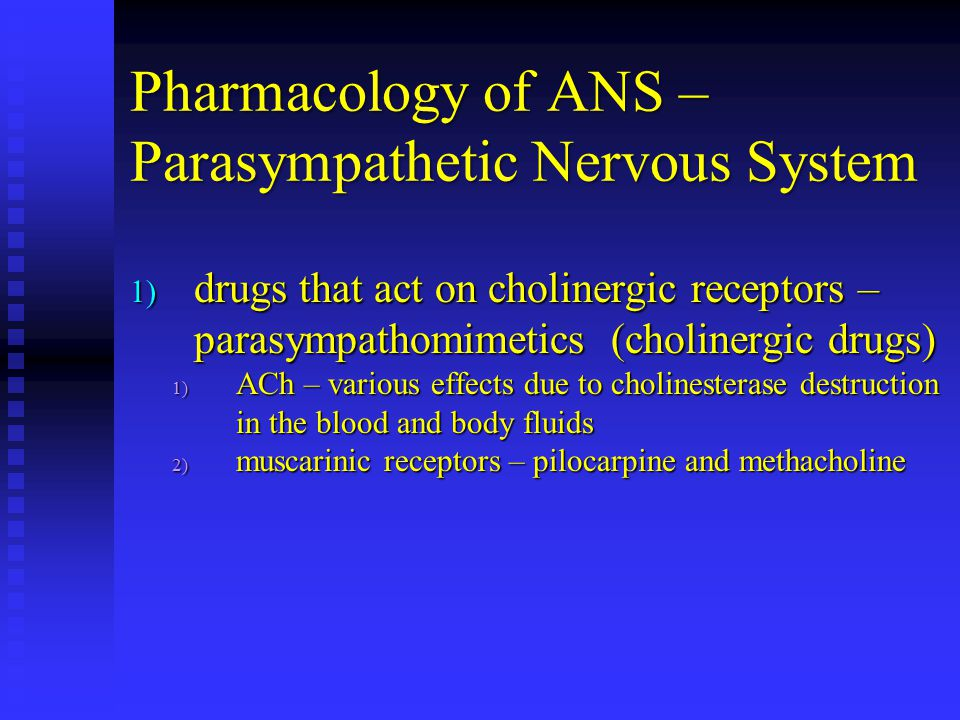 Pharmacology of ANS – Parasympathetic Nervous System