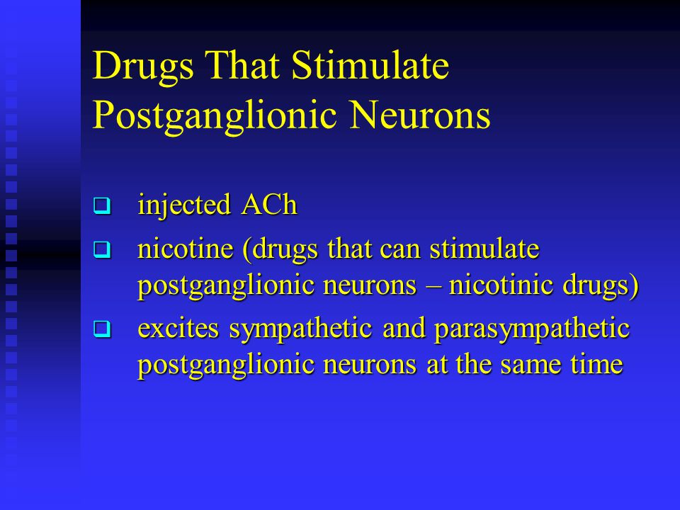 Drugs That Stimulate Postganglionic Neurons