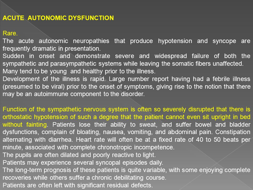 Acute Autonomic Dysfunction