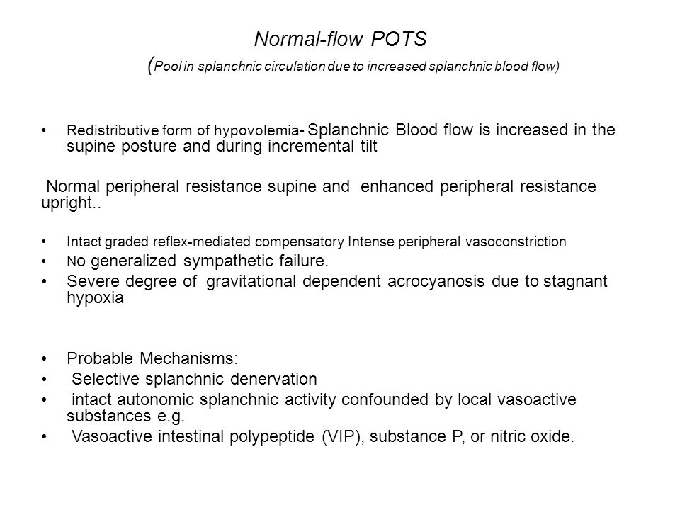 Normal-flow POTS (Pool in splanchnic circulation due to increased splanchnic blood flow)