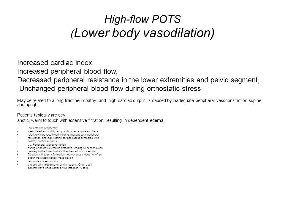 High-flow POTS (Lower body vasodilation)