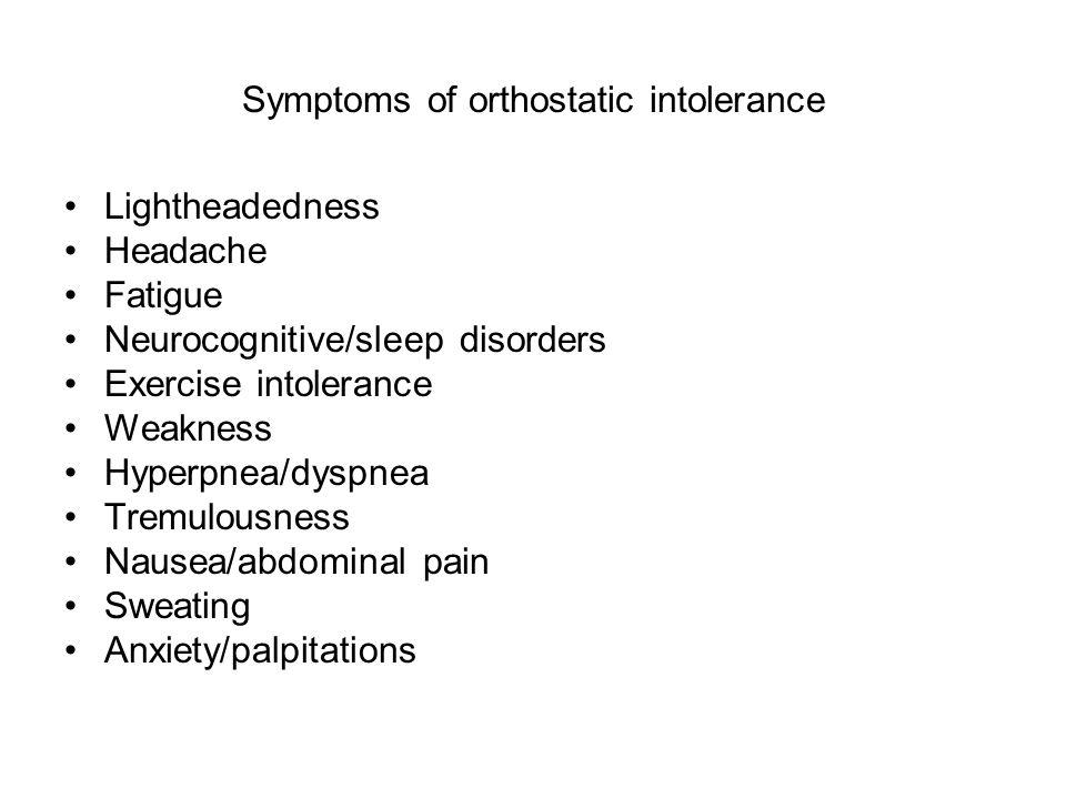 Symptoms of orthostatic intolerance