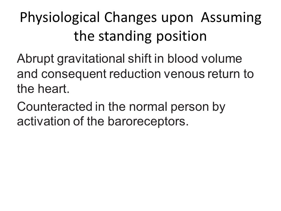 Physiological Changes upon Assuming the standing position