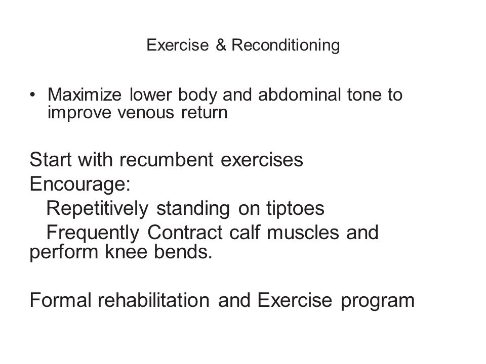 Exercise & Reconditioning