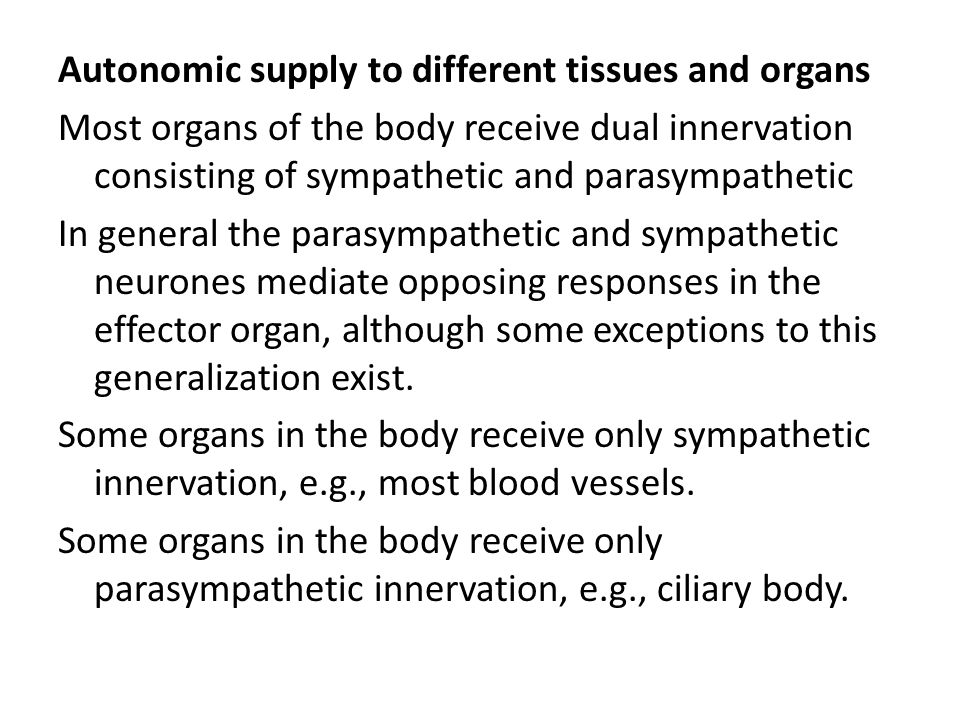 Autonomic supply to different tissues and organs
