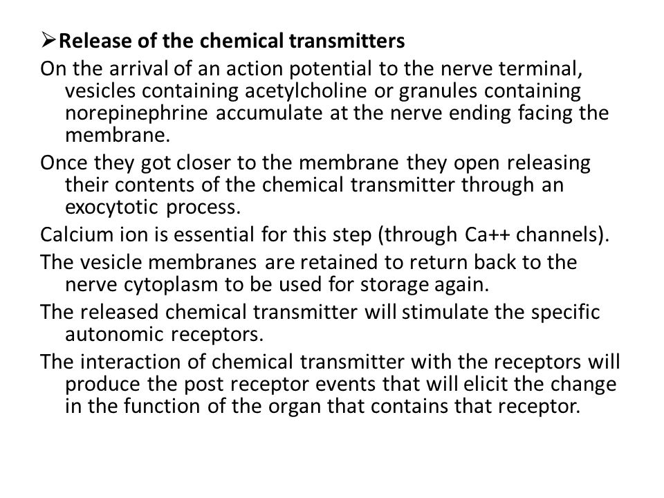 Release of the chemical transmitters
