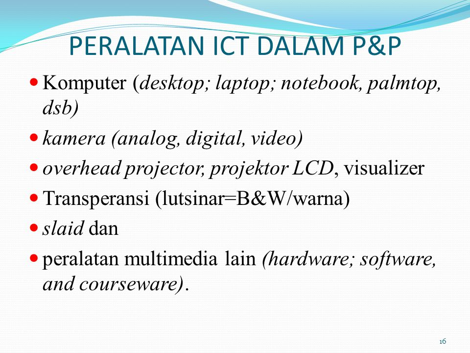 PERALATAN ICT DALAM P&P