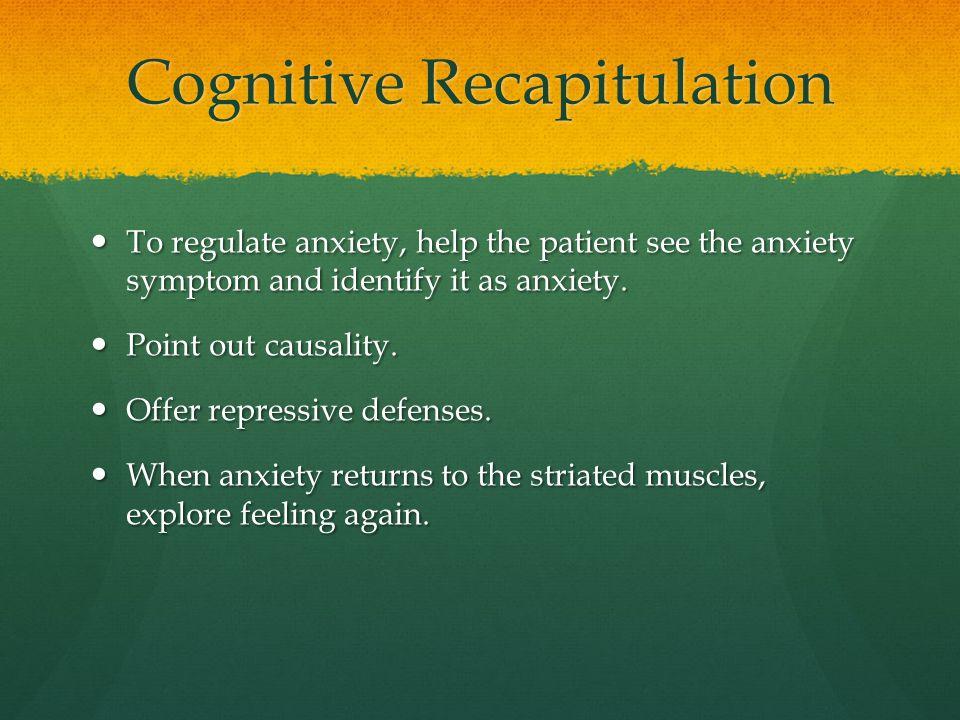 Cognitive Recapitulation