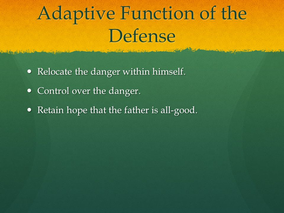 Adaptive Function of the Defense