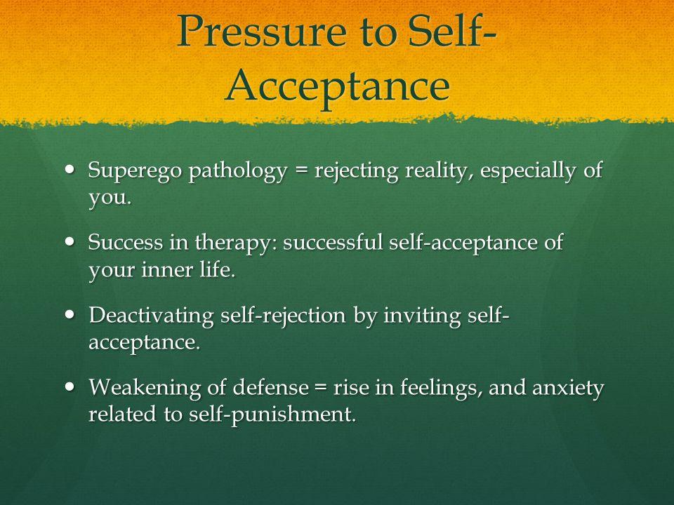 Pressure to Self-Acceptance