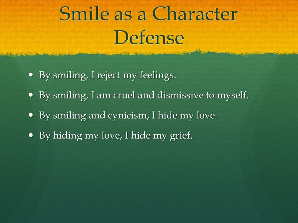 Smile as a Character Defense