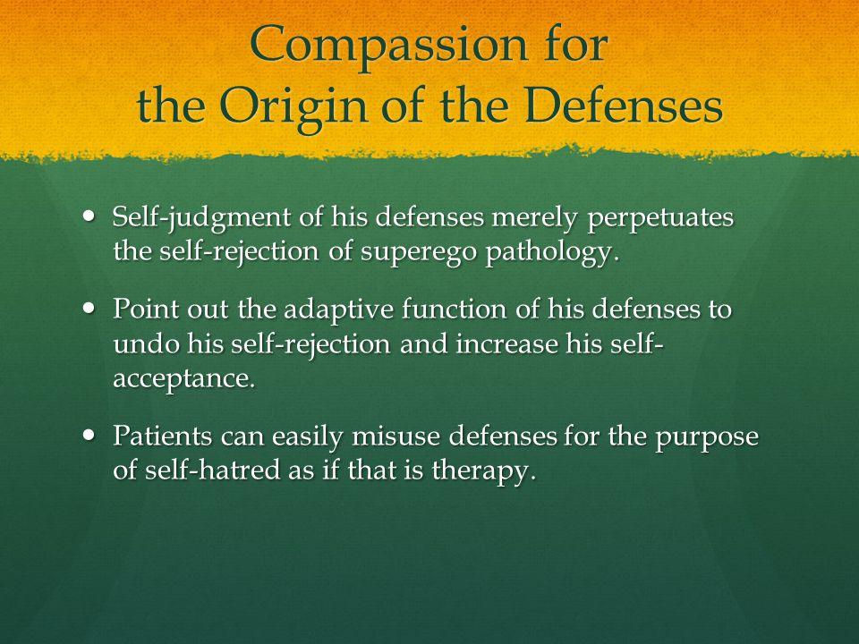 Compassion for the Origin of the Defenses