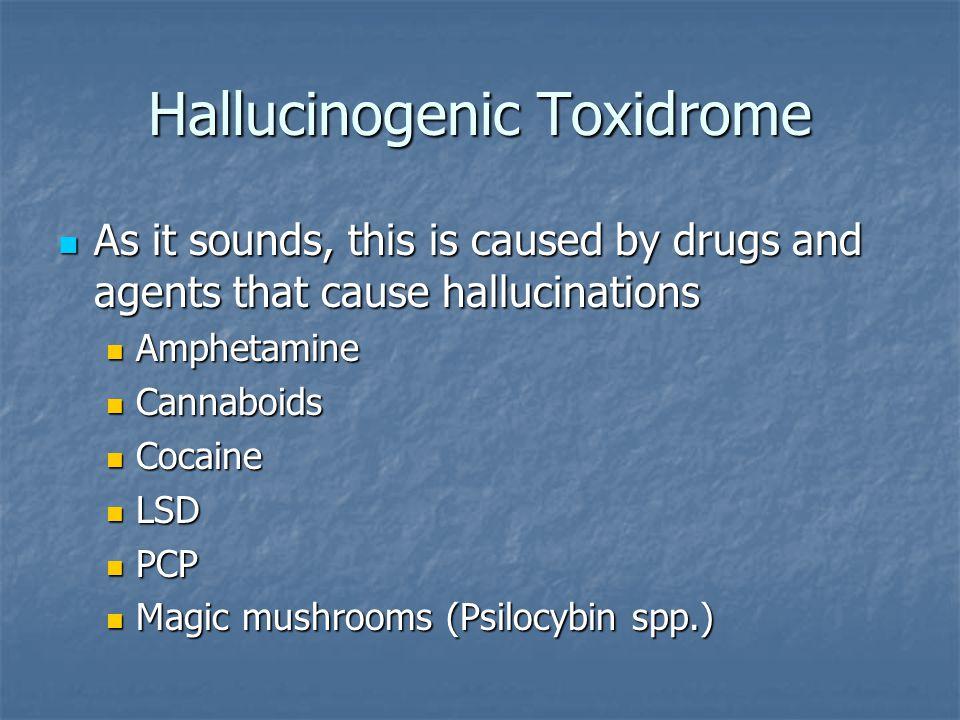 Hallucinogenic Toxidrome