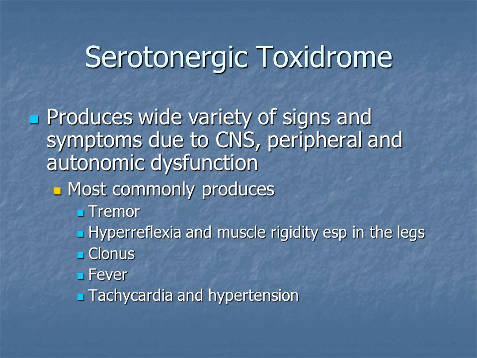 Serotonergic Toxidrome