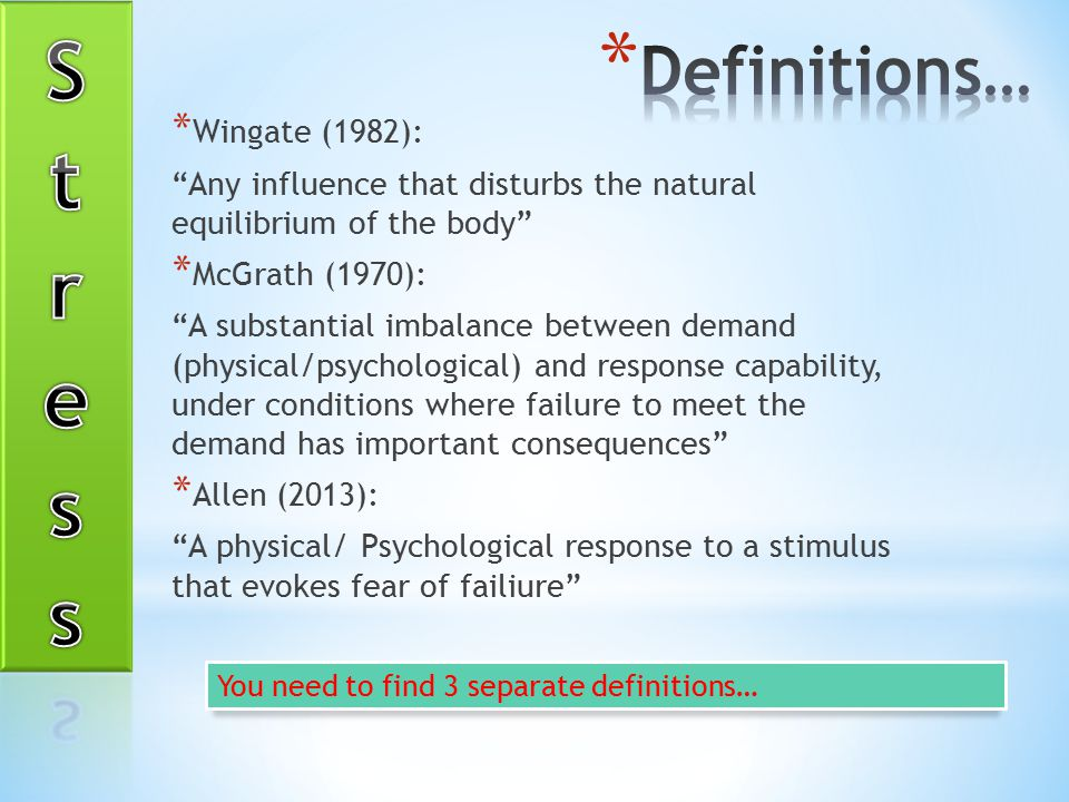 Stress Definitions… Wingate (1982):