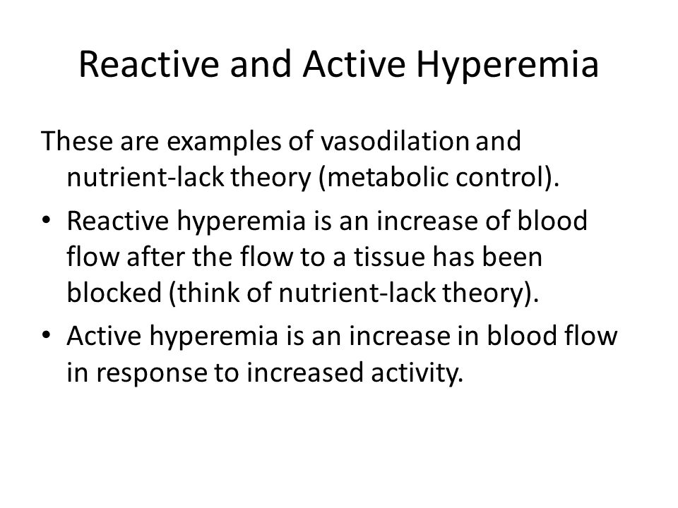 Reactive and Active Hyperemia