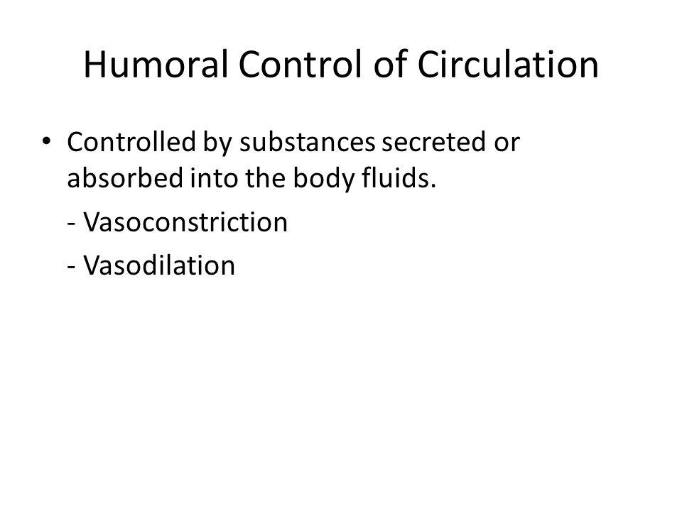 Humoral Control of Circulation