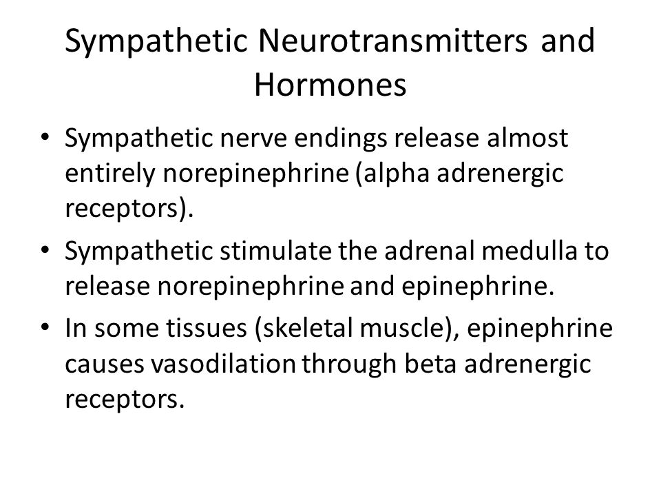 Sympathetic Neurotransmitters and Hormones