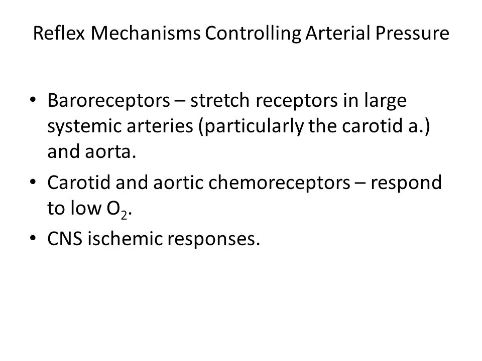 Reflex Mechanisms Controlling Arterial Pressure