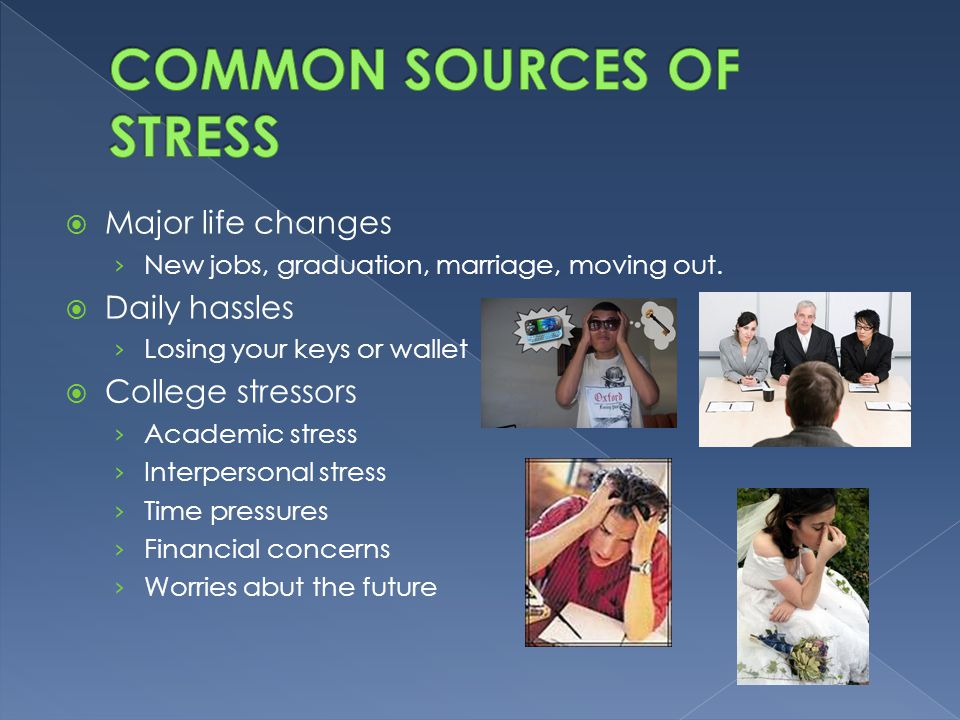 COMMON SOURCES OF STRESS