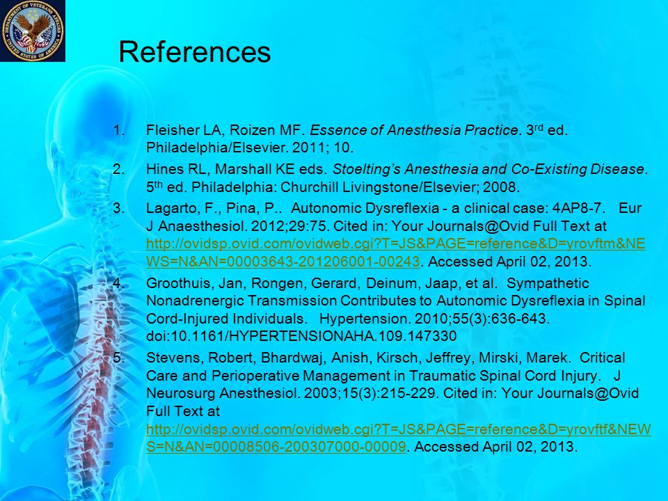 References Fleisher LA, Roizen MF. Essence of Anesthesia Practice. 3rd ed. Philadelphia/Elsevier. 2011; 10.