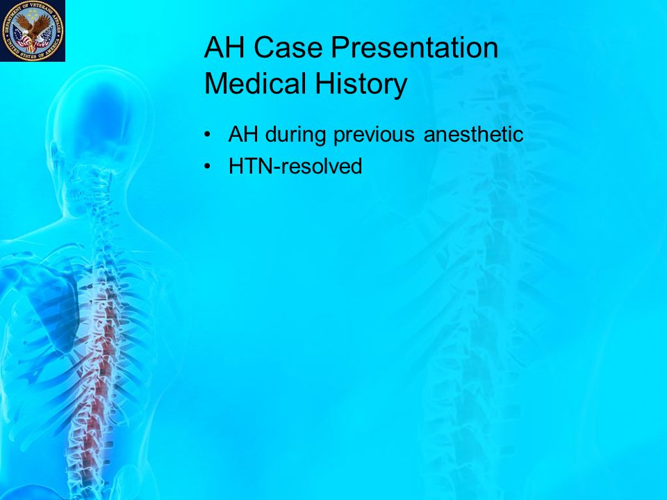 AH Case Presentation Medical History