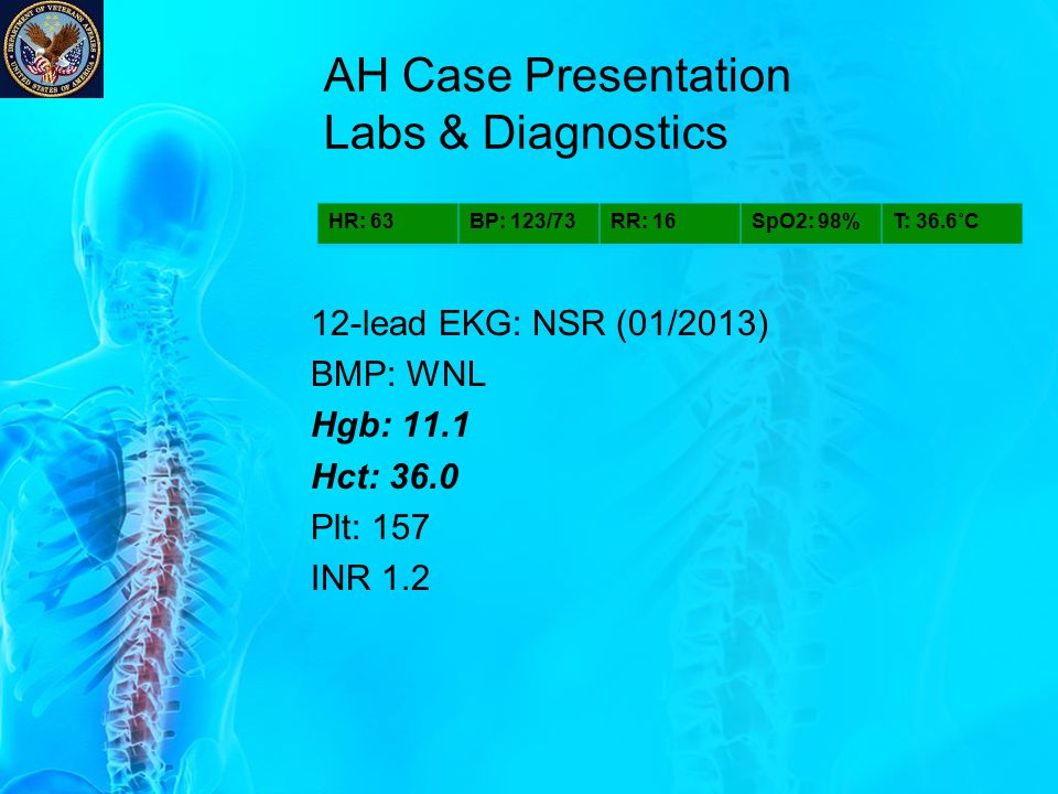 AH Case Presentation Labs & Diagnostics