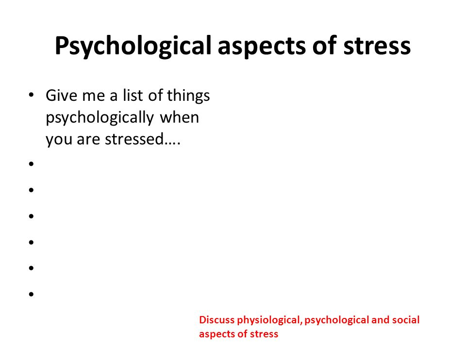 Psychological aspects of stress