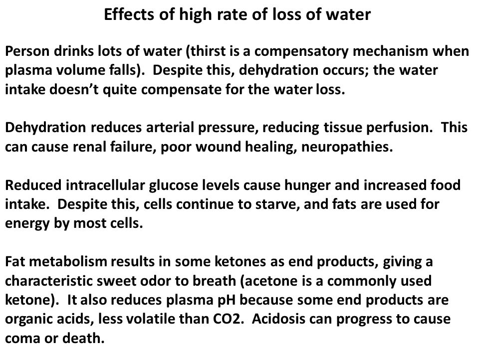 Effects of high rate of loss of water