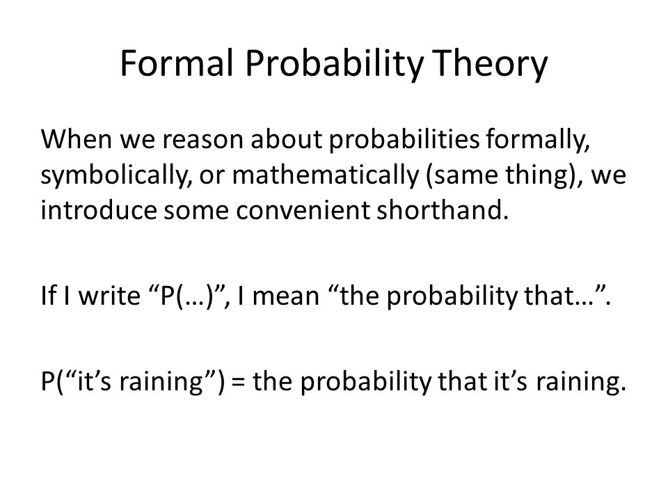 Formal Probability Theory