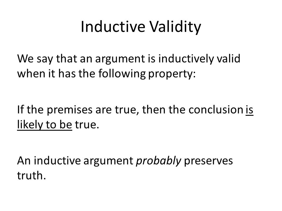 Inductive Validity