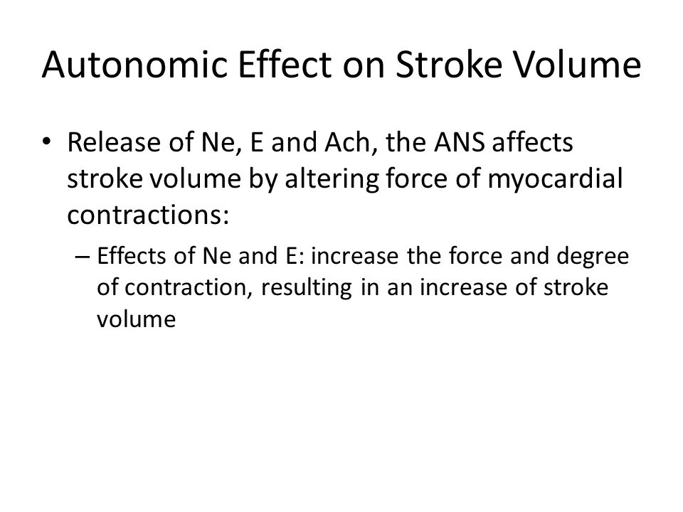 Autonomic Effect on Stroke Volume